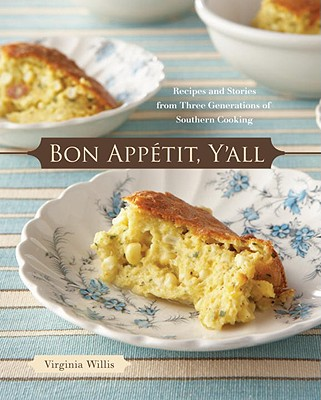 Bon Appetit, Y'All By Willis, Virginia